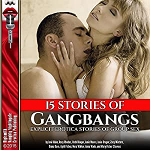 15 Stories of Gangbangs Audiobook