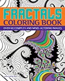 Fractals Coloring Book: Over 60 Complex and Mind-Altering Images (Chartwell Coloring Books)