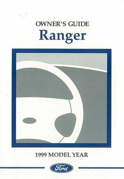 amazon com bishko automotive literature 1999 ford ranger owners rh amazon com 1999 ford ranger 3.0 owner's manual 1999 ford ranger 2.5 owner's manual