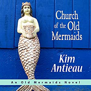 Church of the Old Mermaids Audiobook