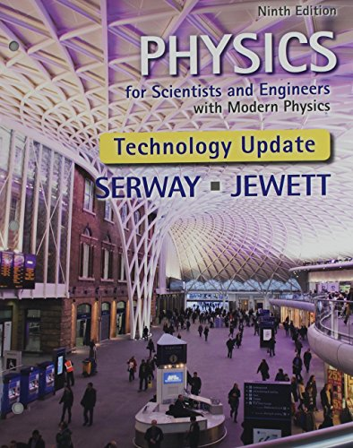 Physics for Scientists and Engineers With Modern Physics: Technology Update