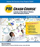 img - for PM Crash Course, 2nd Edition: A Guide to What Really Matters When Managing Projects book / textbook / text book