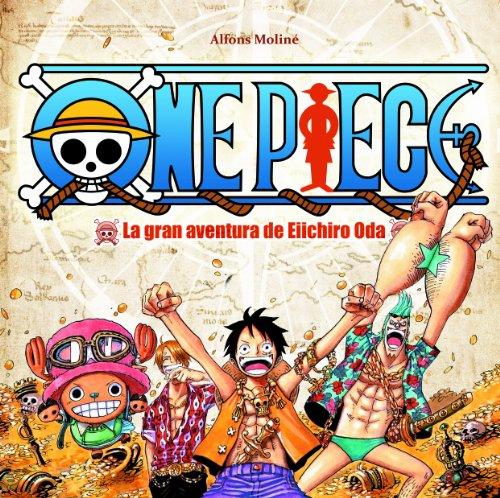 Descargar Libro One Piece: La Gran Aventura De Eiichiro Oda ) Alfons Moline