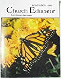 img - for Church Educator: Creative Resources for Church Educators. Volume 24 Number 11, November 1999 book / textbook / text book