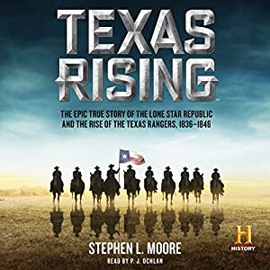 Texas Rising Audiobook