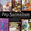 Pop Surrealism: The Rise of Underground Art