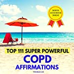 Top 111 Super Powerful COPD Affirmations | Thomas Lee