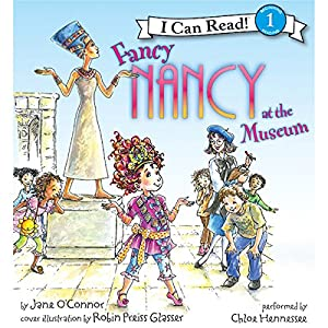 Fancy Nancy at the Museum Audiobook