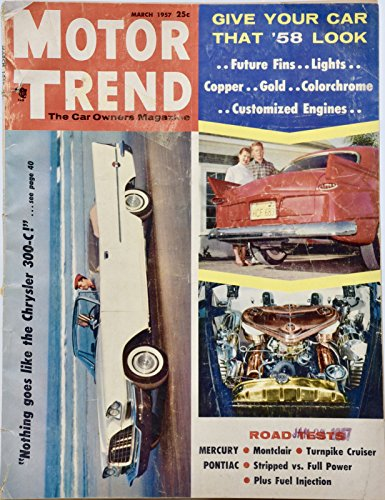 1957 - Motor Trend Magazine Chrysler 300-C - Turnpike Cruiser - Maserati 2000 - Collectible