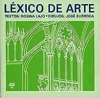 Léxico de Arte: 11 (Diccionarios para la enseñanza): Amazon.es: Lajo, Rosina, Surroca, Josep: Libros