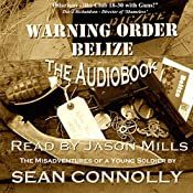 Warning Order Belize: British Army on the Rampage, Book 1 | Sean Connolly