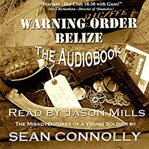 Warning Order Belize Audiobook