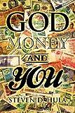 God Money and You, Steven D. Hula, 1607918374