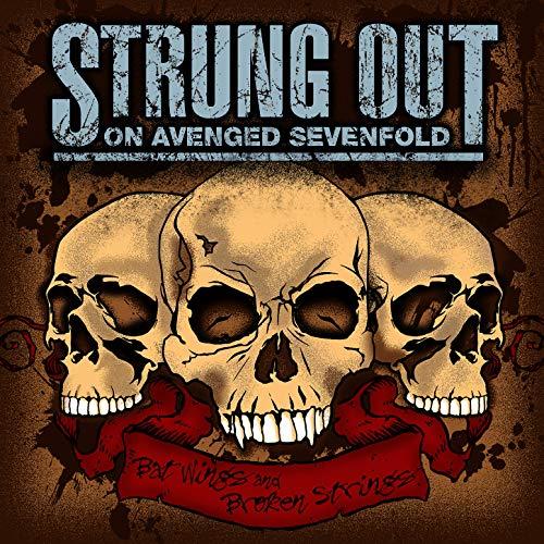 Strung Out On Avenged Sevenfold: Bat Wings & Broken - Sevenfold Wings Avenged