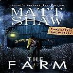 The Farm: A Novella of Extreme Horror | Matt Shaw