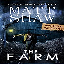 The Farm: A Novella of Extreme Horror
