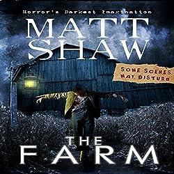 The Farm: A Novella of Extreme Horror