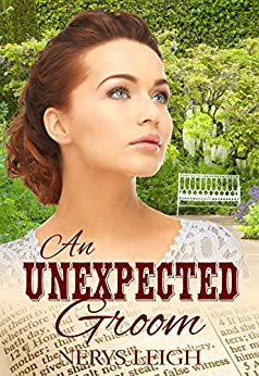 An Unexpected Groom (Escape to the West Book 4) by [Leigh, Nerys]
