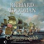 For King or Commonwealth | Richard Woodman