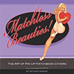 Matchless Beauties: The Art of Pin-up Matchbook Covers (English Edition)