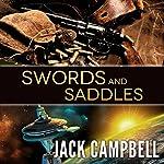 Swords and Saddles   Jack Campbell