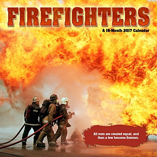 2017 FIREFIGHTERS Calendar - 12 x 12 Wall Calendar