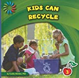 Kids Can Recycle (21st Century Basic Skills Library)