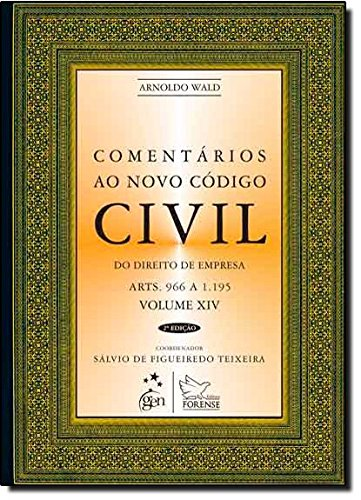 Download Comentários ao Novo Código Civil. Artigos 966 a 1195 - Volume 14 (Em Portuguese do Brasil) PDF