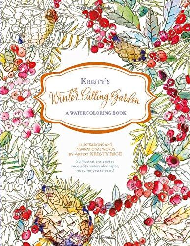 Kristy's Winter Cutting Garden: A Watercoloring Book (Kristy's Cutting Garden) pdf