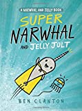 img - for Super Narwhal and Jelly Jolt (A Narwhal and Jelly Book #2) book / textbook / text book
