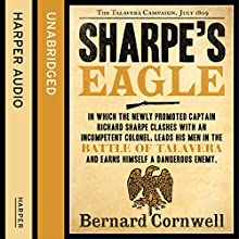 Sharpe's Eagle: The Talavera Campaign, July 1809: The Sharpe Series, Book 8 Audiobook by Bernard Cornwell Narrated by Rupert Farley