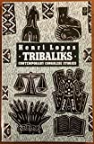 img - for Tribaliks: Contemporary Congolese Stories (African Writers) book / textbook / text book