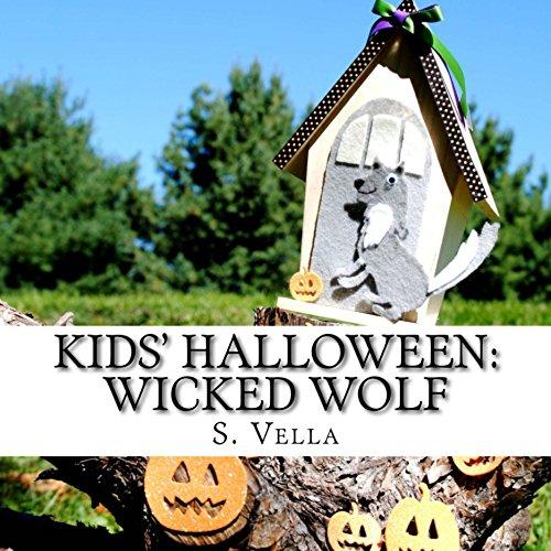 Kids' Halloween: Wicked Wolf (KIDS' HOLIDAY Book 7) -
