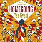 Homegoing | Yaa Gyasi