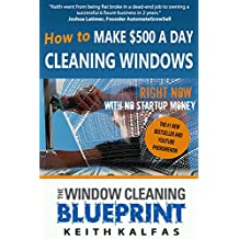 How to Start a Window Cleaning Business: The Window Cleaning Blueprint