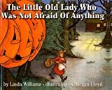 The Little Old Lady Who Was Not Afraid of Anything, Linda Williams, 0812464265