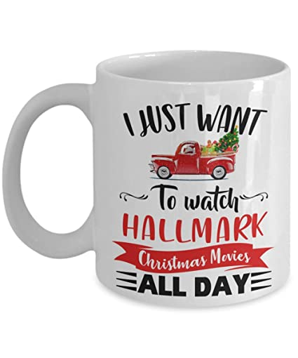 hallmark christmas mug gift i just want to watch hallmark christmas movies all day