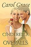 Cinderella in Overalls