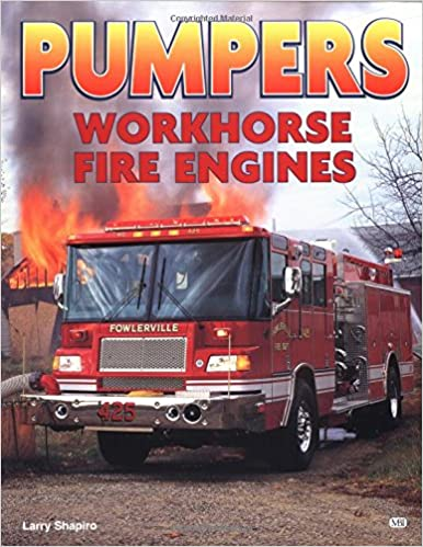 Book Pumpers: Workhorse Fire Engines