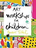 img - for Art Workshops for Children book / textbook / text book