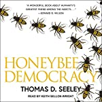 Honeybee Democracy | Thomas D. Seeley
