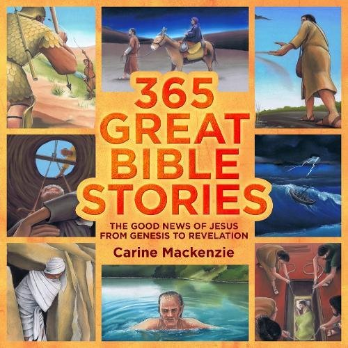 365 Great Bible Stories: The Good News of Jesus from Genesis to Revelation (Colour Books)
