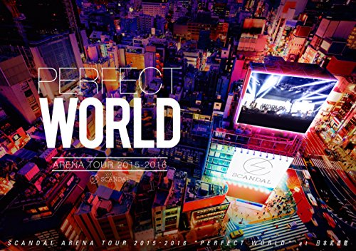 "SCANDAL ARENA TOUR 2015-2016 ""PERFECT WORLD"" [Blu-ray]"
