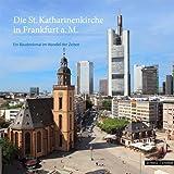 Frankfurt : St. Katharinenkirche, Gottwals, Gernot and Latocha, Norbert, 3795425611