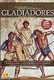 Breve Historia de Los Gladiadores, Daniel P. Mannix and Daniel Mannix, 8497638484