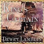 King's Captain: Alan Lewrie Series, Book 9 | Dewey Lambdin