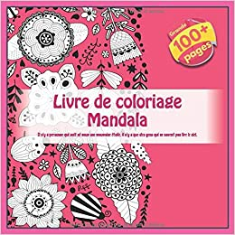 Amazon Com Livre De Coloriage Mandala Il N Y A Personne Qui