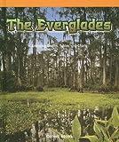 The Everglades, Colleen Adams, 1404229337