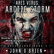 ARES Virus: Arctic Storm | John O'Brien