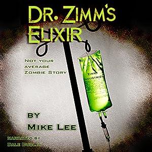Dr. Zimm's Elixir Audiobook